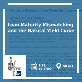 Prezentace článku Loan Maturity Mismatching and the Natural Yield Curve